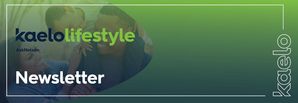 Kaelo Lifestyle Newsletter Banner